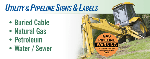 Underground Utility Signs, Labels and Markers