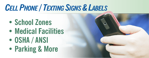 Cell Phone / Texting Signs
