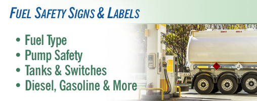 Fuel Safety Signs and Labels